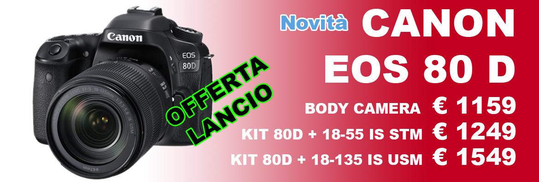 Canon EOS 80D PROMOZIONE OFFERTA LANCIO - Centro Fusetti